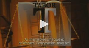 As an Employee, am I Covered by Workers' Compensation Insurance?